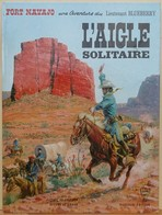 Blueberry L'Aigle Solitaire Charlier Giraud - Blueberry
