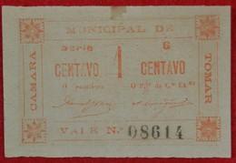Portugal - Cedula De 1 Centavo /  Camara Municipal De Tomar / Distrito De Santarem - Portugal
