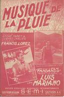 Partition De Luis MARIANO Francis LOPEZ - Musique De La Pluie (film : Fandango) - Musique & Instruments
