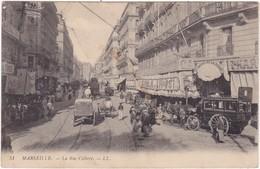 13 : MARSEILLE : La Rue Colbert : ( Trés Belle Animation - Plusieurs Attelages - Cheval ) - Canebière, Centre Ville