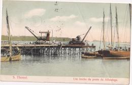 São Tomé - Um Trecho Da Ponte Da Alfandega - & Boat - Sao Tome And Principe