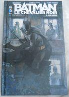 BD  Batman, Le Chevalier Noir  3. Folie Furieuse ...010320 - Batman