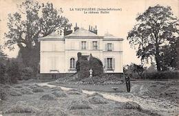 C P A 76] Seine Maritime LA VAUPALIERE LE CHATEAU MOLLET - France