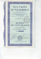 Les Cafés Du Cameroun Action De 100 Frs Au Porteur Douala (Cameroun) 1929 - Afrique