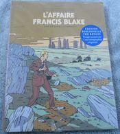 BD L'affaire Francis Blake, éditions Bibliophile TED BENOIT, Tirage Limité  Avec 1 Sérigraphie Originale..........010320 - Blake Et Mortimer