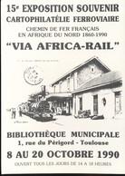 "15e Exposition Souvenir  "" Via Africa - Rail "" - Trenes"