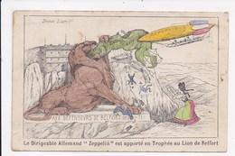 CP MILITARIA Le Dirigeable Allemand Zeppelin Est Apporté En Trophée Au Lion De Belfort - Dirigibili