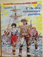 Barbe-Rouge- L'Ile Des Vaisseaux Perdus - Charlier Jijé-Lorg - Barbe-Rouge