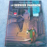 BD Blake Et Mortimer (Les Aventures De) Le Dernier Pharaon, INTER FRANCE.......................... .010320 - Blake Et Mortimer