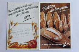 Petit Calendier 1991 Offert Par   Les Artisans Boulangers - Calendriers