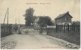 ERQUELINNES : Passage à Niveau - RARE CPA - Cachet De La Poste 1909 - Erquelinnes