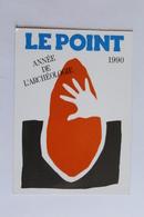 Petit Calendier 199O Offert Par  Le Point Annee De L Archeologie - Calendriers