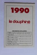 Petit Calendier 199O Offert Par   Le Dauphine - Calendriers