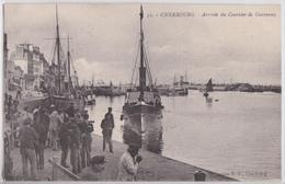 CHERBOURG - Arrivée Du Courrier De Guernesey - Cherbourg