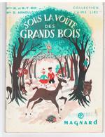 Scolaire Lecture Sous La Voûte Des Grands Bois Livret 3 De Melles MIR & Mle ARNOULD, Illust. Simone Deleuil De 1958 - 6-12 Ans
