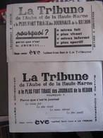 2 Buvards - LA TRIBUNE DE L'AUBE ET DE LA HAUTE-MARNE - Format : 22 X 16 Cm Et 23 X 14 Cm - Collections, Lots & Séries