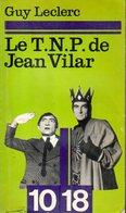 Le TNP De Jean Vilar Par Leclerc - Théâtre