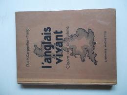 L'ANGLAIS VIVANT CLASSE DE CINQUIEME Par P.&M. CARPENTIER-FLALIP - Libros, Revistas, Cómics