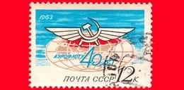 RUSSIA - Usato - 1963 - 40° Anniversario Della Compagnia Aerea Sovietica Aeroflot - 12 - 1923-1991 USSR