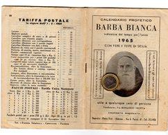 P0060 CALENDARIO PROFETICO 1965 BARBA BIANCA CON FIERE E FESTE DI SICILIA TIPOGRAFIA FIAMMA SERAFICA CAPPUCCINI PALERMO - Calendriers