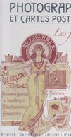 LIVRE EN COULEURS Photographie Et Cartes Postales   Les Freres NELS 1898-1913  264 Pages - Cartoline