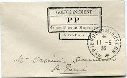 """SAINT PIERRE ET MIQUELON LETTRE AVEC CACHET """"GOUVERNEMENT P P............."""" DEPART ST PIERRE ET MIQUELON 11-5-26 - Lettres & Documents"""