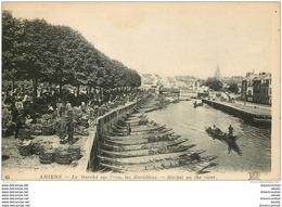80 AMIENS. Les Hortillons Le Marché Sur L'eau - Amiens