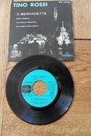 Disque 45 Tours Dans Sa Pochette  D Origine :Tino Rossi  : O Bernadette , Salve Regina , Ave Maria X 2 Année  1958 - 45 T - Maxi-Single
