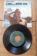 Disque 45 Tours Dans Sa Pochette  D Origine : Le Pont De La Rivière Kwai Bande Originale Années 1955/60 - 45 T - Maxi-Single