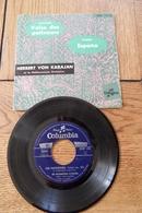 Disque 45 Tours Dans Sa Pochette  D Origine : Valse Des Patineurs H Von Karajan   Années 1955/60 - 45 T - Maxi-Single