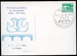 DDR PP18 D2/015 Privat-Postkarte AUSSTELLUNG DDR-POLEN Görlitz Sost.1985  NGK 4,00 € - [6] Oost-Duitsland