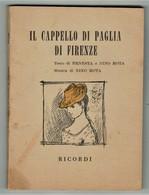 Libretto D'Opera IL CAPPELLO DI PAGLIA DI FIRENZE - Cinema & Music