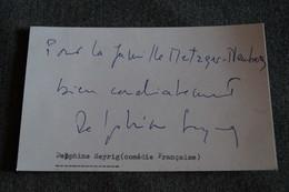 Autographe De Delphine Seyrig,commédie Française,Actrice.collection,collector - Autographes