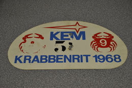 Rally Plaat-rallye Plaque Plastic: Krabbenrit 1968 Krabbenrijders KEM - Plaques De Rallye