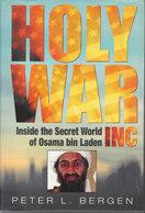 Holy War, Inc. ~ Inside The Secret World Of Osama Bin Laden // Peter L. Bergen - Books, Magazines, Comics