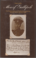 Men Of Gallipoli ~ The Dardanelles And Gallipoli Experience, August 1914 To January 1916 // Peter Liddle - War 1914-18
