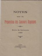 Troyes, Qui Servit Comme Lieutenant à Hà Tinh, Etc. Notes Sur La Préparation Des Concours Hippiques. Ecole De Saumur. - Livres