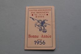 Publi / Reclame : Jos MOONENS RODE > Bonne Année > Assurances ( Kalender 1956  > Zie Foto's ) ! - Calendriers