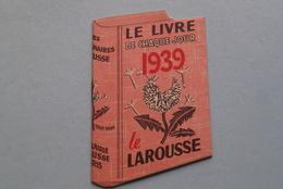 Le Livre De Chaque Jour 1939 Le LAROUSSE Dictionnaires ( Kalender > Zie Foto's ) Stamp H. BERTELS Editeur Bruxelles ! - Kalender
