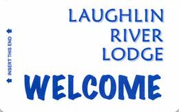 Laughlin River Lodge Casino Hotel - Hotel Room Key Card, Hotelkarte, Schlüsselkarte, Clé De L'Hôtel - Hotelkarten