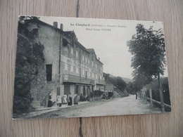 CPA 07 Ardèche Le Cheylard Quartier Saunier Hôtel Louis Faure - Le Cheylard