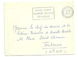HERAULT - Dépt N° 34 = MONTPELLIER CENTRALISATEUR 1959 = FLAMME à GAUCHE = SECAP 'MUSEE FABRE COURBET BAZILLE DELACROIX' - Marcophilie (Lettres)