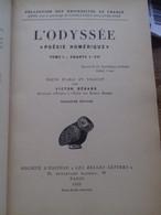 L'odyssée Poésie Homérique HOMERE Les Belles Lettres 1939 - Autres