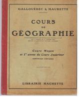 Scolaire Cours De Géographie Pour CM Et CS Par GALLOUEDEC & MAURETTE - 6-12 Ans