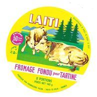 ETIQUETTE De FROMAGE..FROMAGE Fondu Pour Tartine Fabriqué HAUTE SAVOIE..Laiti..Fromagerie PICON à St FELIX (74) - Fromage