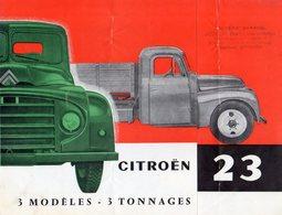 < Automobile Auto Voiture Car >> Publicité Folder Dépliant 6p. Citroën Camion 23, France 11/1958 - Old Paper