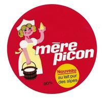 ETIQUETTE De FROMAGE..FROMAGE Fondu Pour Tartine Fabriqué HAUTE SAVOIE (74)..Mère Picon - Fromage