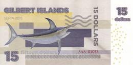 GILBERT ISLANDS 15 DOLLARS 2015 PRIVATE ISSUE - Bankbiljetten