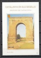 CATALUNYA EN ELS SEGELLS - HOJITA Nº 82 - ARC DE BERÀ (TARRAGONA) - Fogli Ricordo