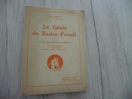 Scoutisme Le Génie De Baden Powell Pierre Bovet 39 P Vers 1921 - Scoutisme